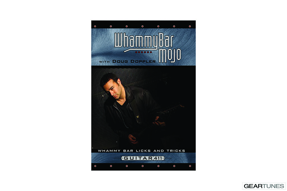 Educational Books, Downloads, CDs, DVDs, and Subscriptions Guitar 411 Whammy Bar Mojo DVD