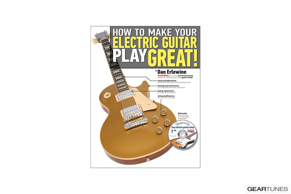 Educational Books, Downloads, CDs, DVDs, and Subscriptions Hal Leonard How To Make Your Electric Guitar Play Great!