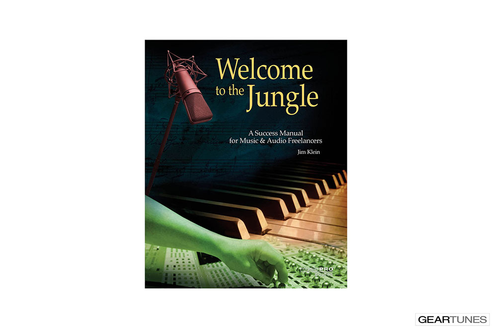 Educational Books, Downloads, CDs, DVDs, and Subscriptions Hal Leonard Welcome to the Jungle A Success Manual for Music and Audio Freelancers